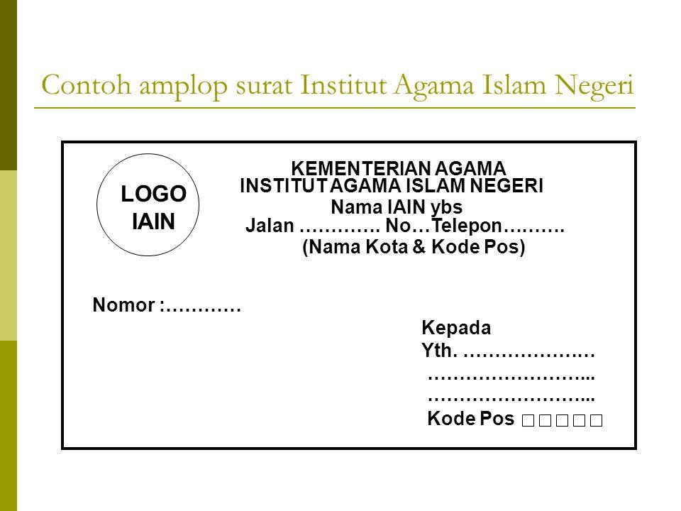 Contoh+amplop+surat+Institut+Agama+Islam+Negeri