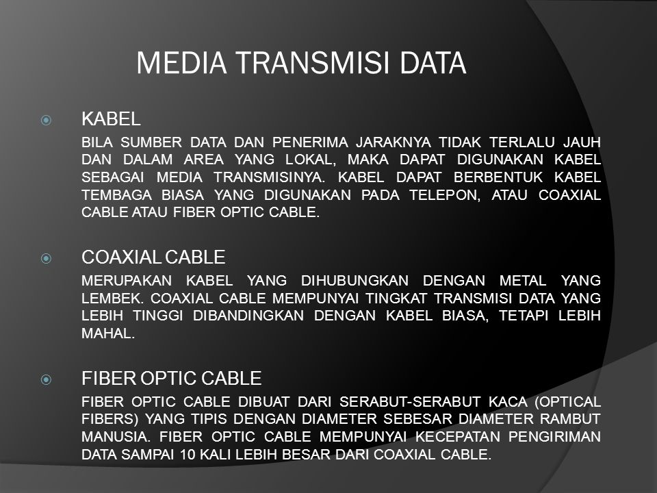 MEDIA TRANSMISI DATA KABEL COAXIAL CABLE FIBER OPTIC CABLE