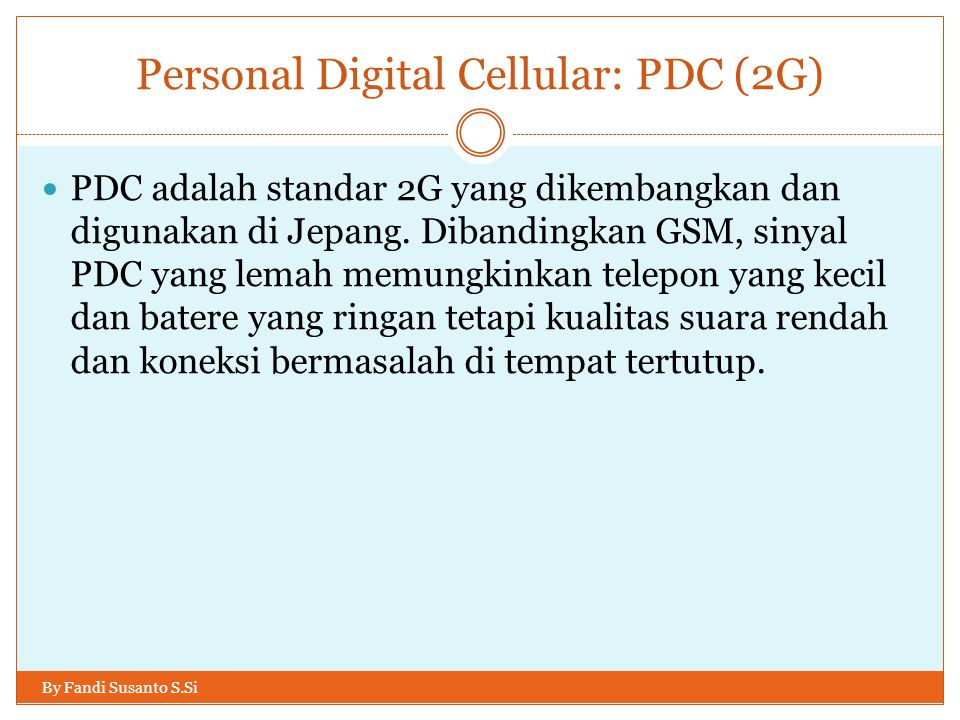 Personal Digital Cellular: PDC (2G)