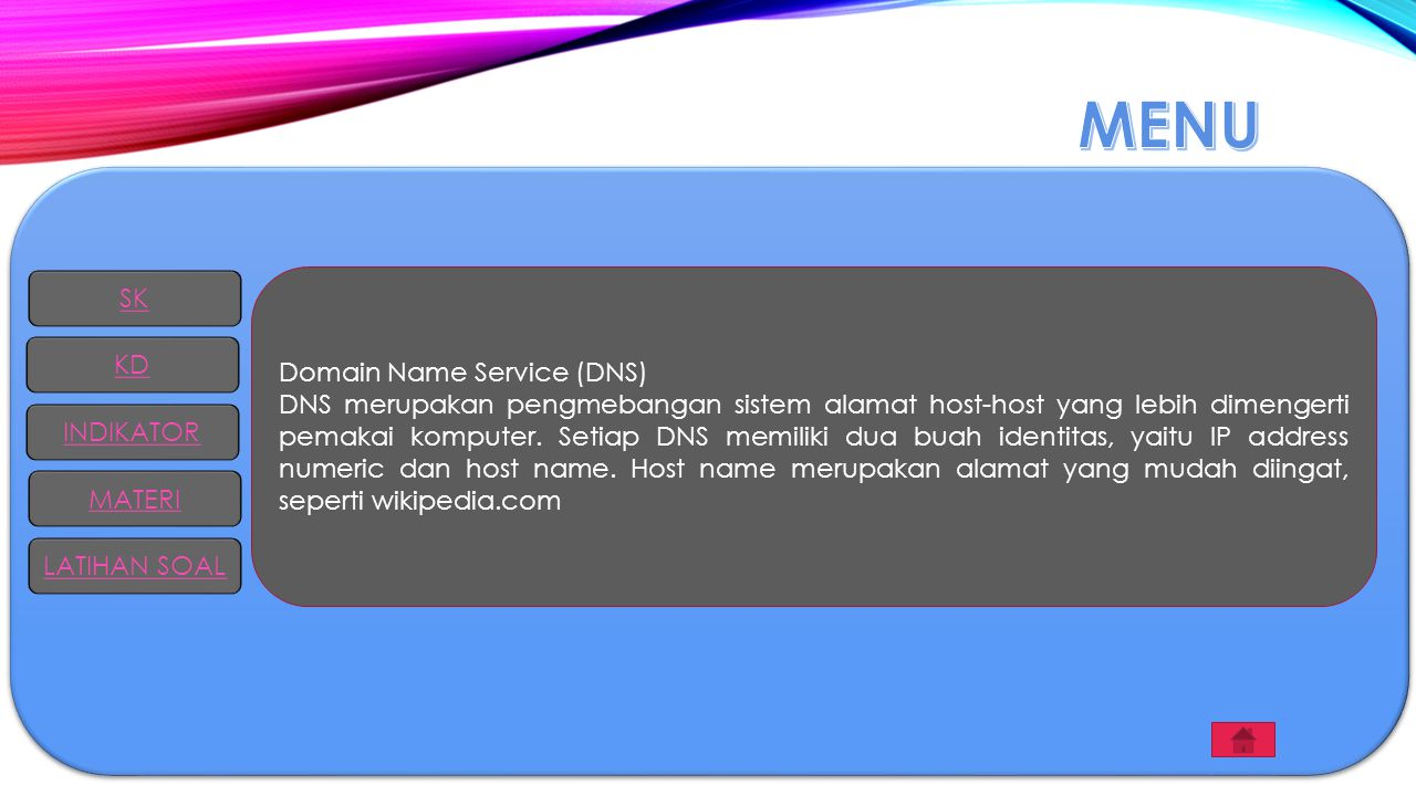 MENU SK Domain Name Service (DNS)