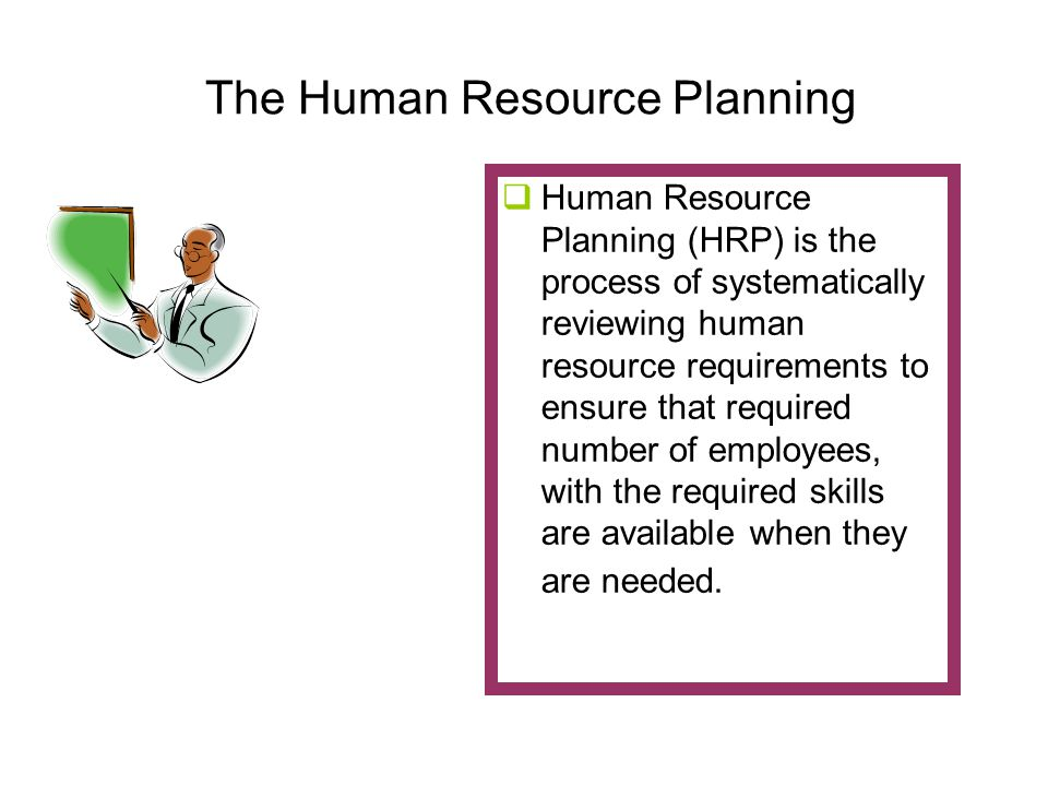 The Human Resource Planning
