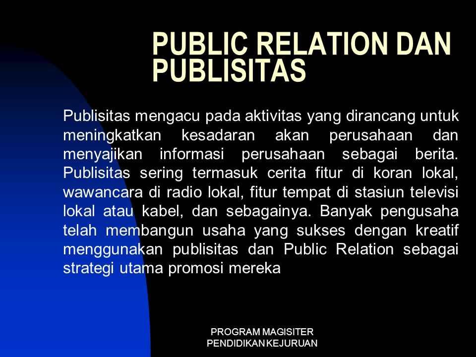 PUBLIC RELATION DAN PUBLISITAS