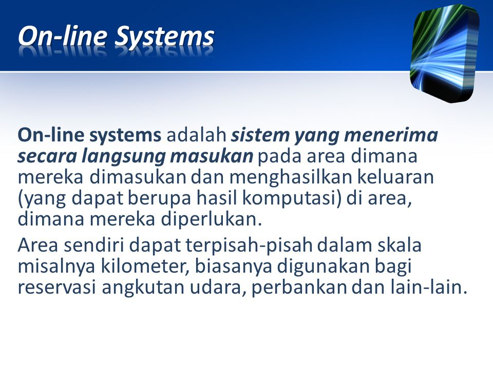 On-line Systems