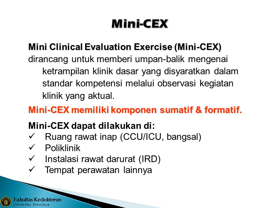 Mini-CEX Mini Clinical Evaluation Exercise (Mini-CEX)