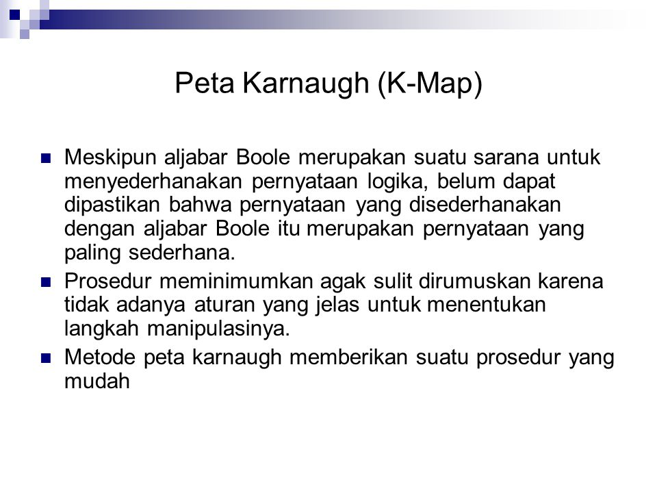 Peta Karnaugh (K-Map)