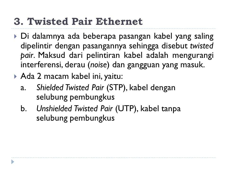 3. Twisted Pair Ethernet