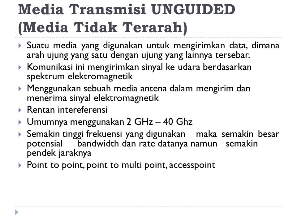 Media Transmisi UNGUIDED (Media Tidak Terarah)
