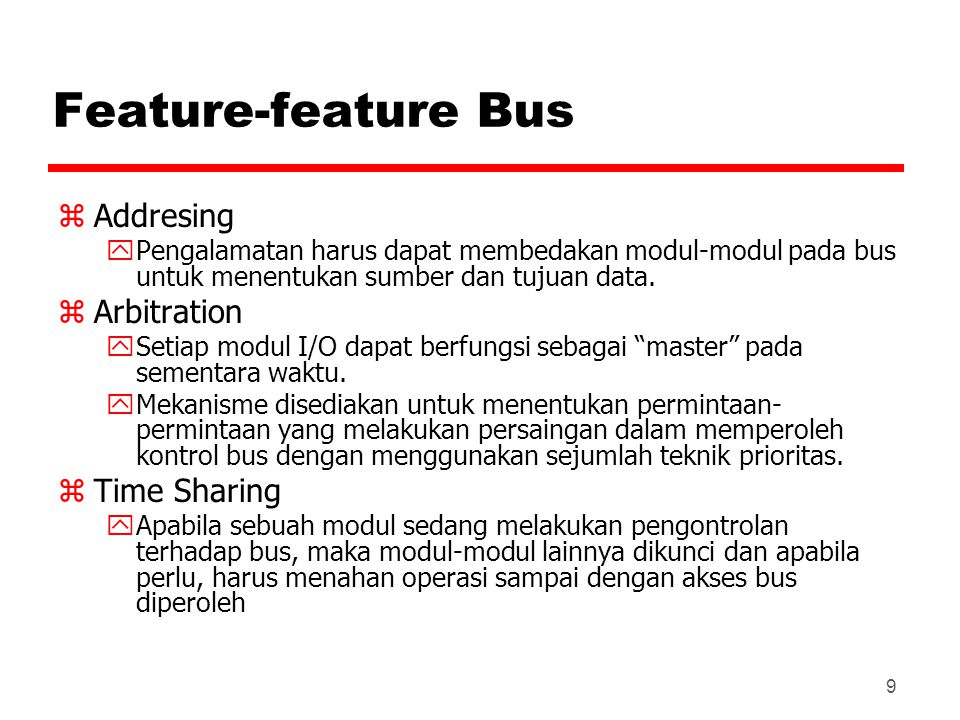 Feature-feature Bus Addresing Arbitration Time Sharing