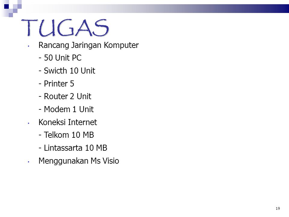 TUGAS Rancang Jaringan Komputer - 50 Unit PC - Swicth 10 Unit