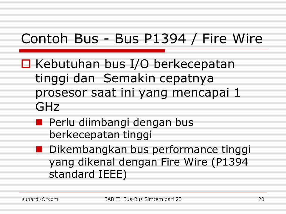 Contoh Bus - Bus P1394 / Fire Wire