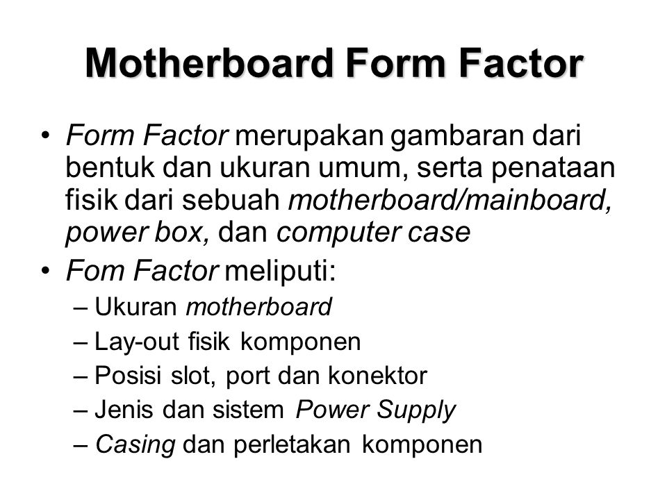 Motherboard Form Factor