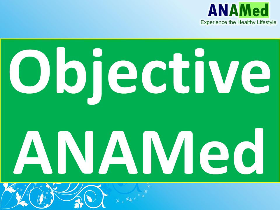 Objective ANAMed