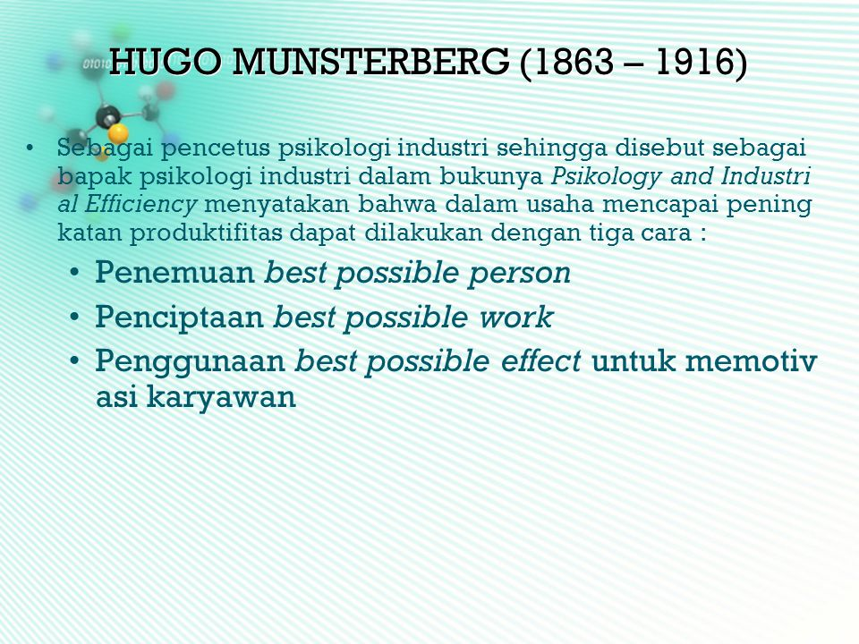 HUGO MUNSTERBERG (1863 – 1916) Penemuan best possible person