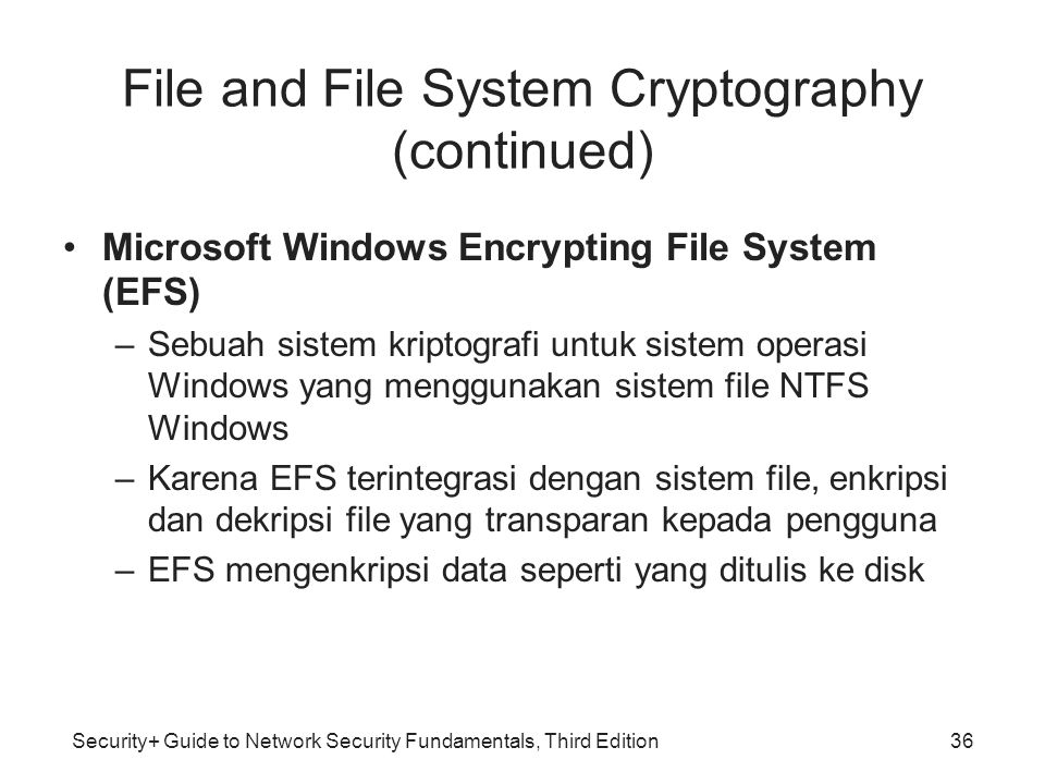 File and File System Cryptography (continued)