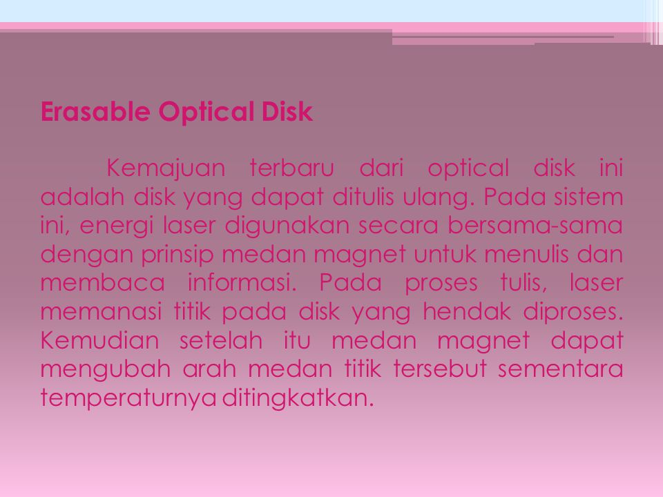 Erasable Optical Disk