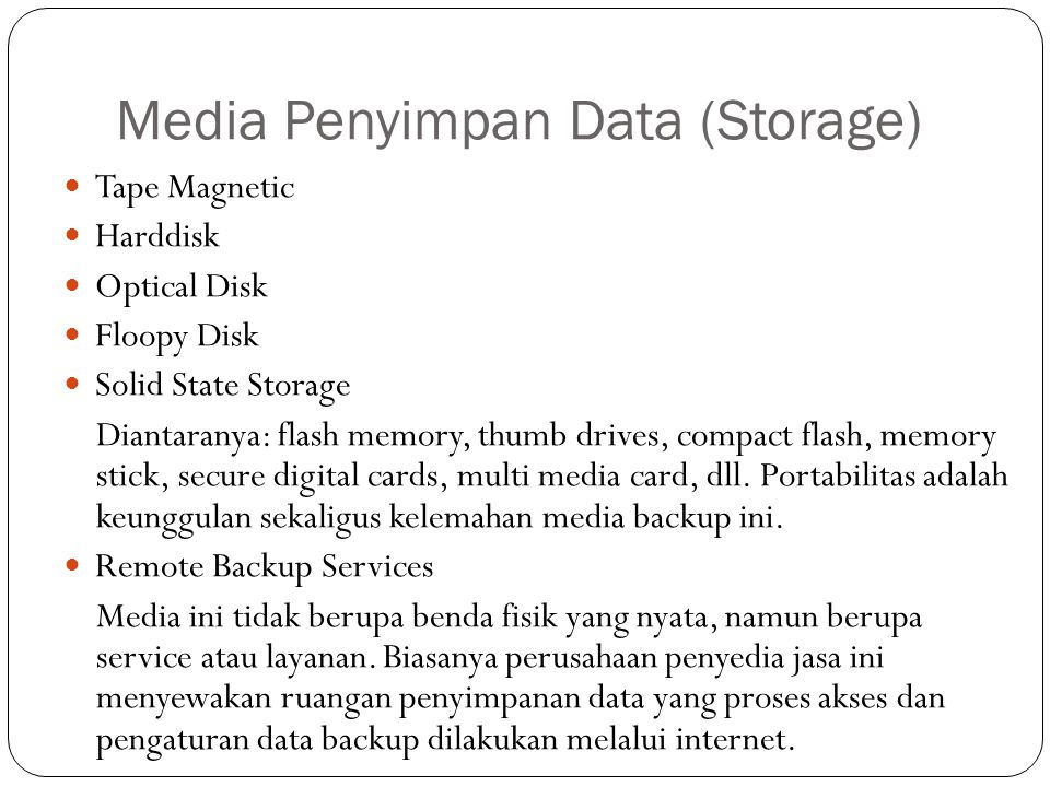 Media Penyimpan Data (Storage)