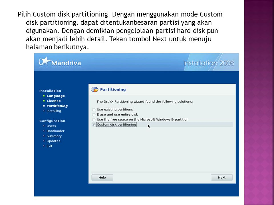 Pilih Custom disk partitioning