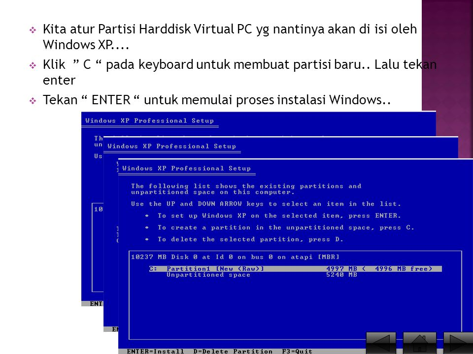 Kita atur Partisi Harddisk Virtual PC yg nantinya akan di isi oleh Windows XP....