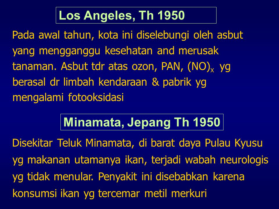 Los Angeles, Th 1950 Minamata, Jepang Th 1950