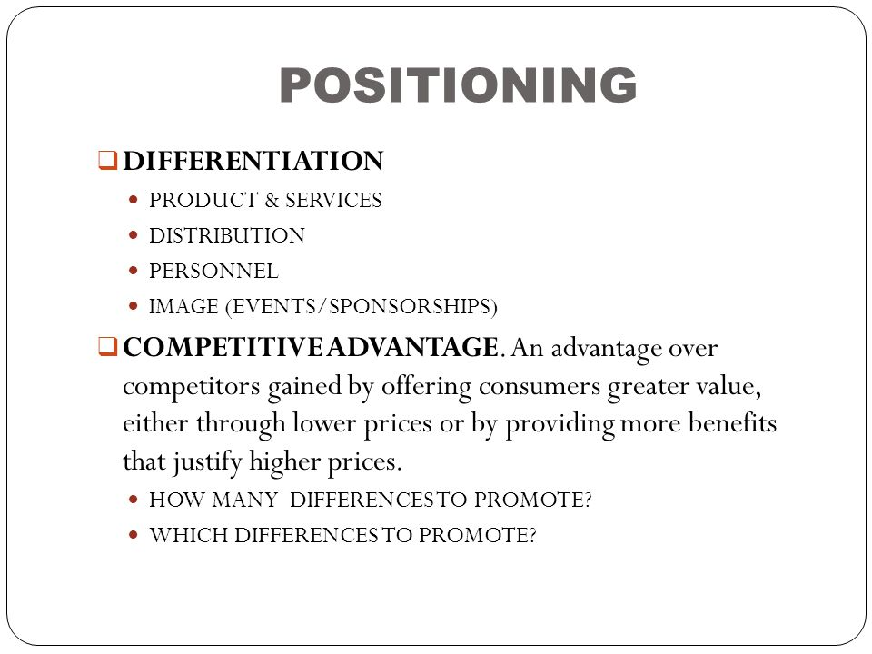 POSITIONING DIFFERENTIATION