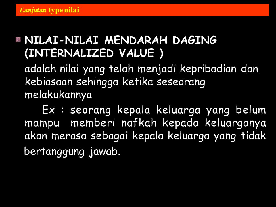 NILAI-NILAI MENDARAH DAGING (INTERNALIZED VALUE )