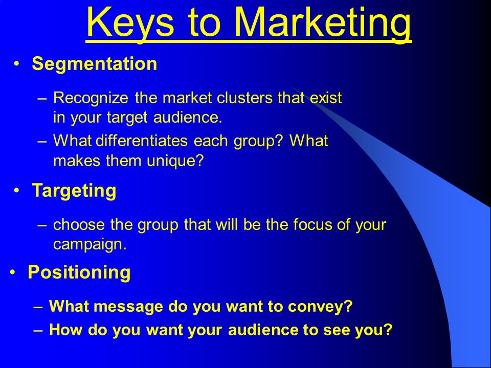 Keys to Marketing Segmentation Targeting Positioning