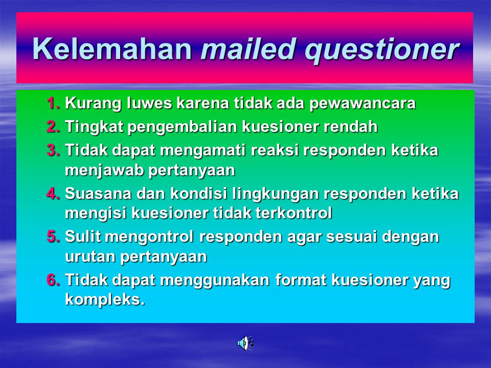 Kelemahan mailed questioner