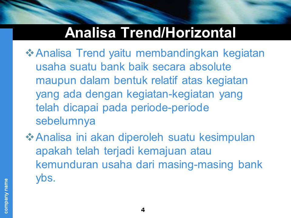 Analisa Trend/Horizontal