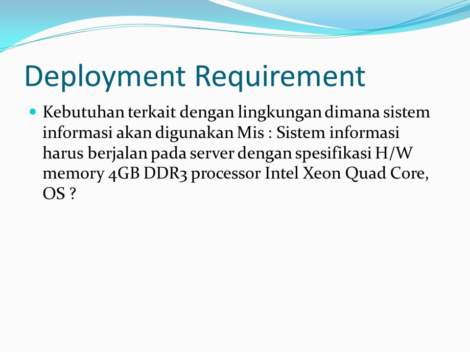 Deployment Requirement