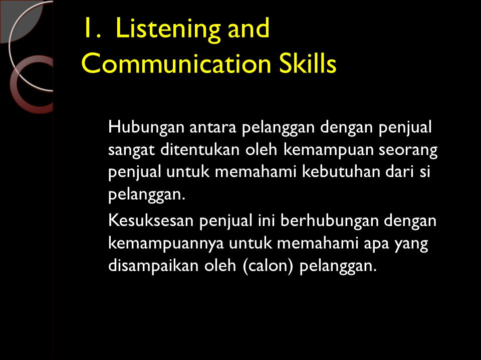 1. Listening and Communication Skills