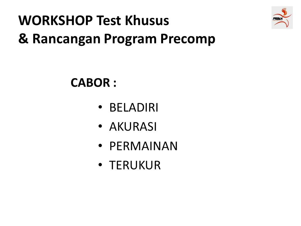 WORKSHOP Test Khusus & Rancangan Program Precomp