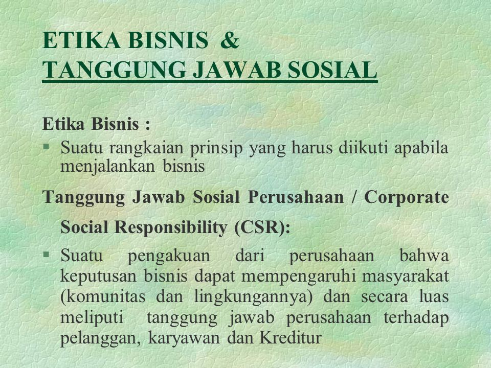 Etika Bisnis Tanggung Jawab Sosial Ppt Download