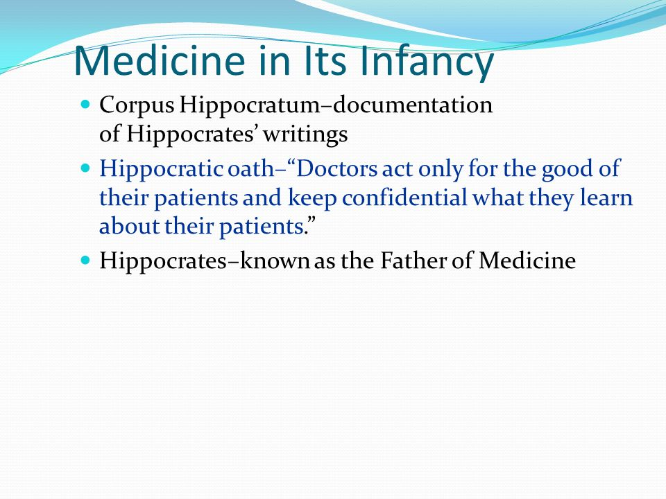 Medicine in Its Infancy