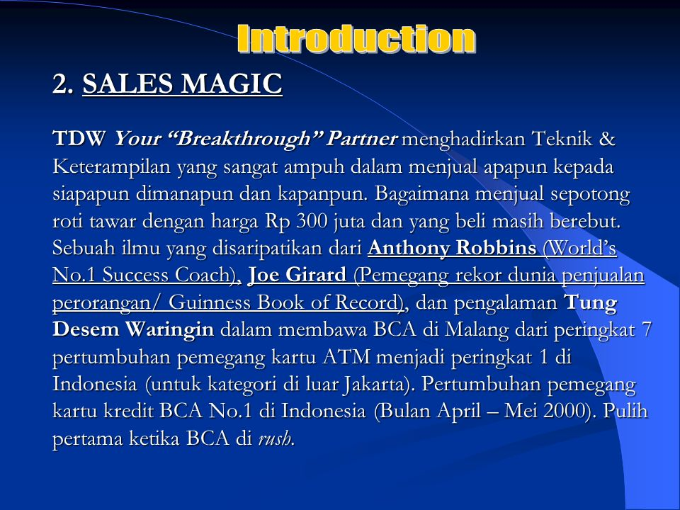 Introduction 2. SALES MAGIC