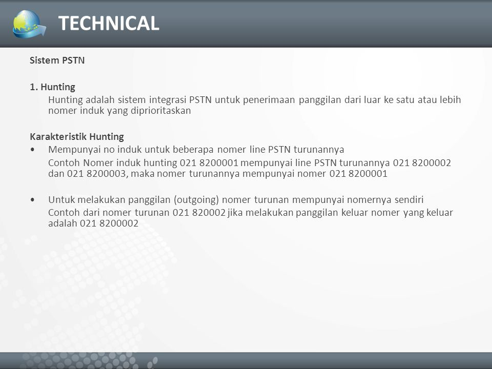 TECHNICAL Sistem PSTN 1. Hunting