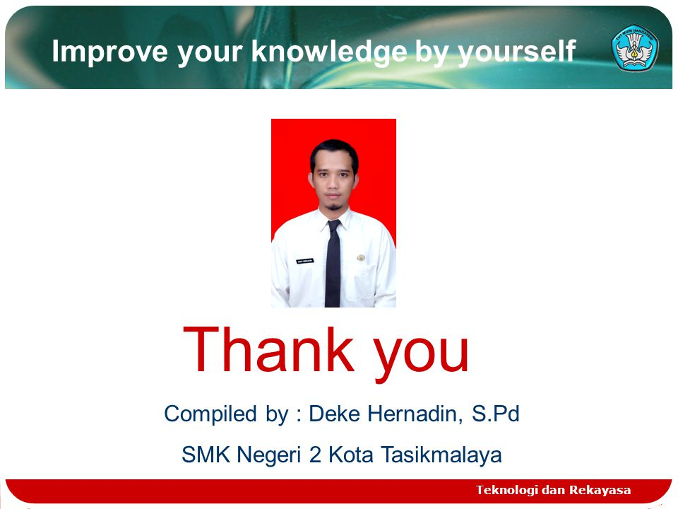 Improve your knowledge by yourself