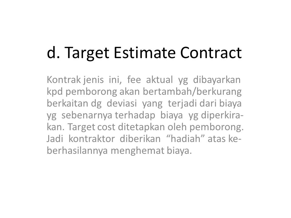 d. Target Estimate Contract