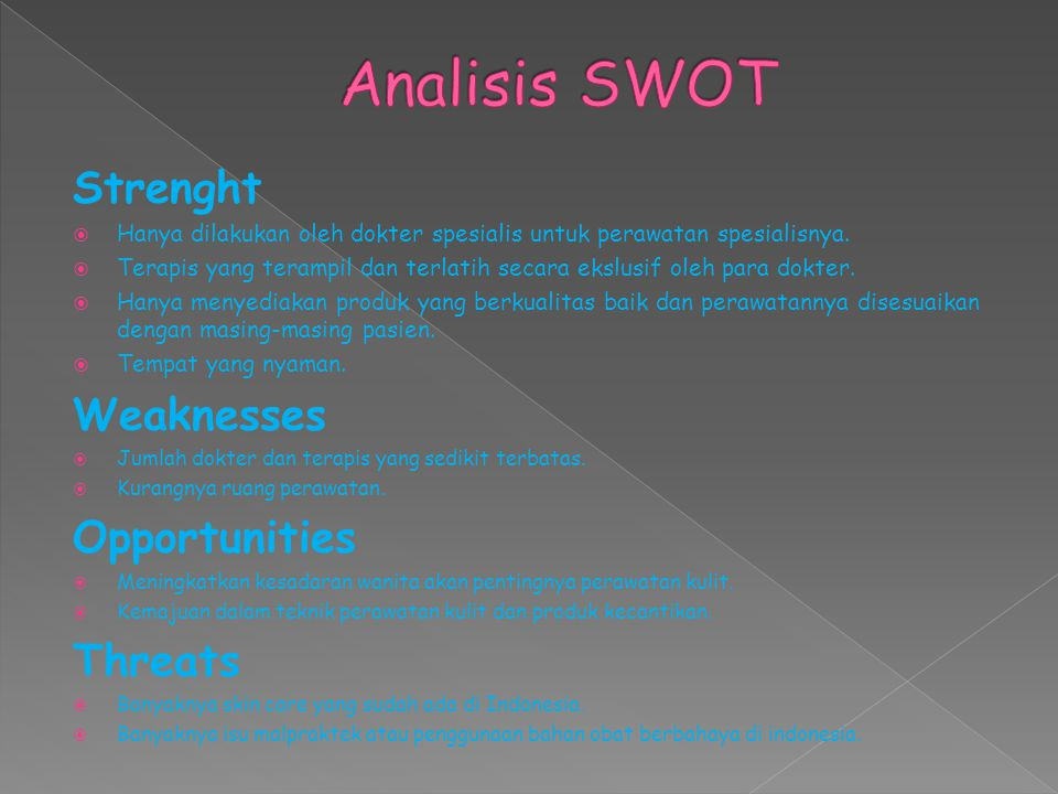 Analisis SWOT Strenght Weaknesses Opportunities Threats