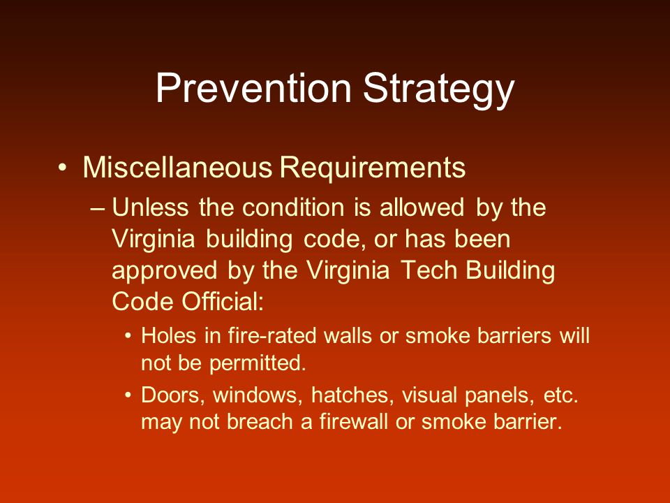 Prevention Strategy Miscellaneous Requirements