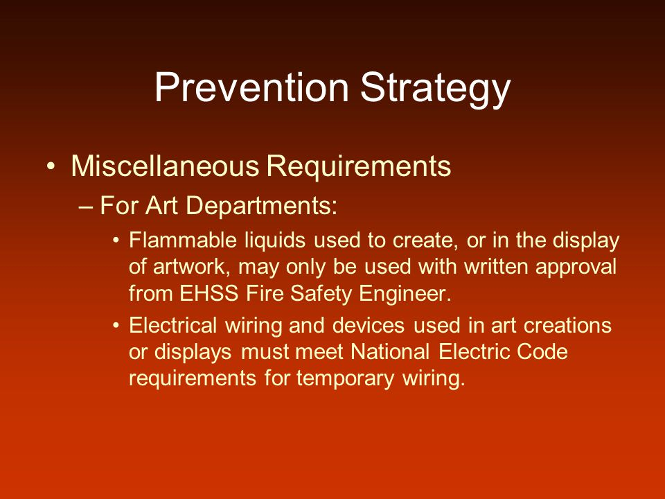 Prevention Strategy Miscellaneous Requirements For Art Departments:
