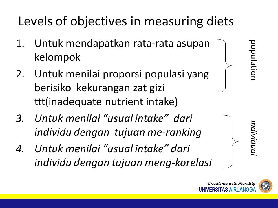 Levels of objectives in measuring diets