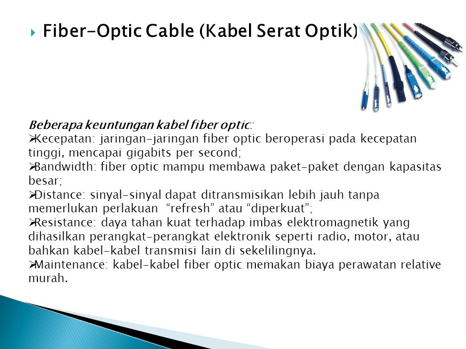 Fiber-Optic Cable (Kabel Serat Optik)
