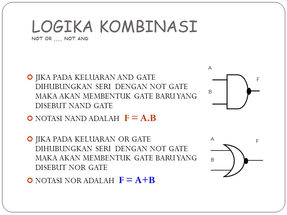 LOGIKA KOMBINASI NOT OR ,,,, NOT AND