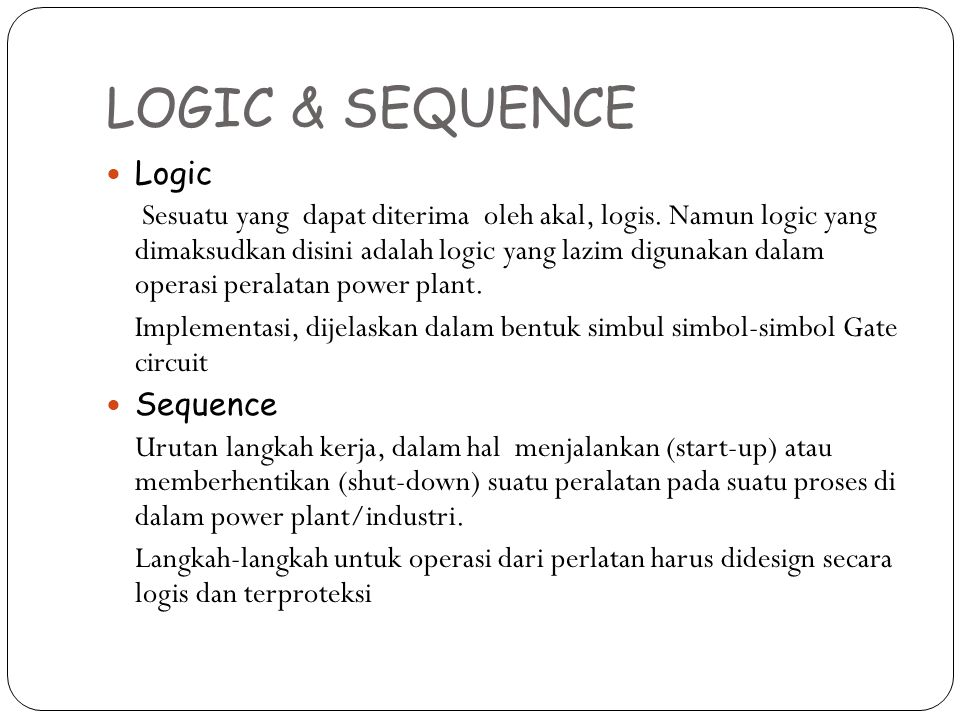 LOGIC & SEQUENCE Logic.
