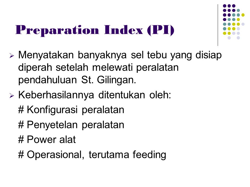 Preparation Index (PI)