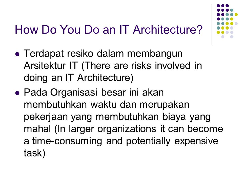 How Do You Do an IT Architecture