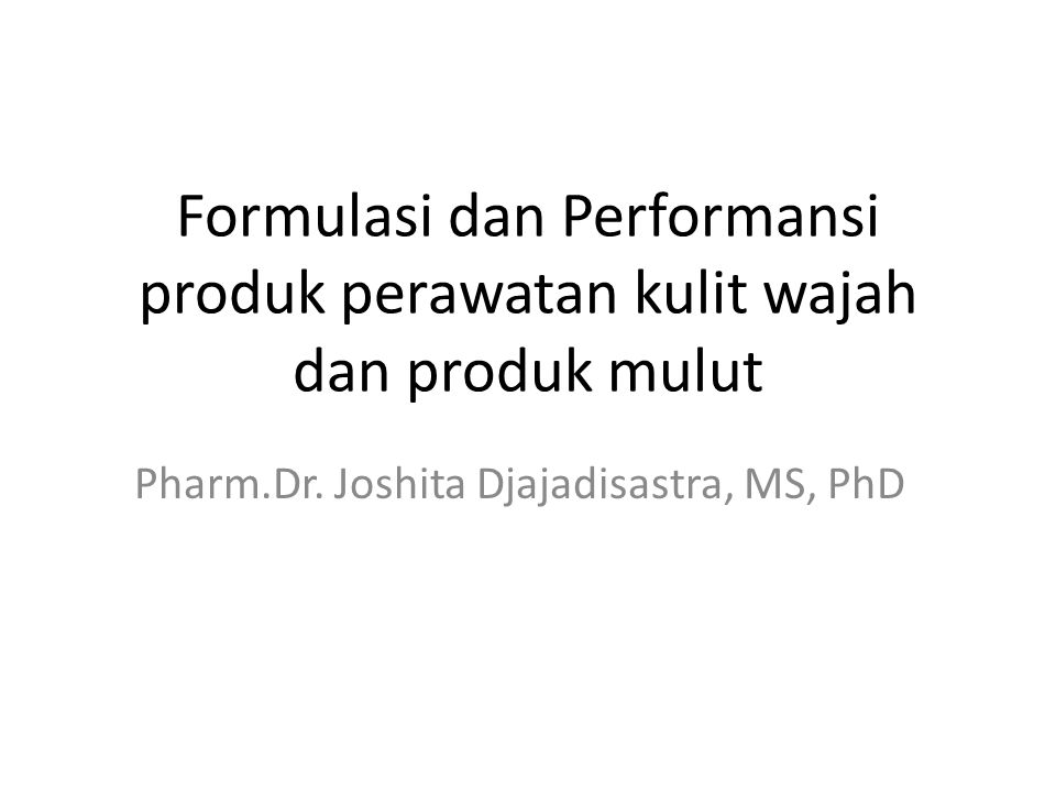Pharm.Dr. Joshita Djajadisastra, MS, PhD