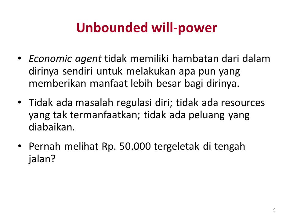 Unbounded will-power