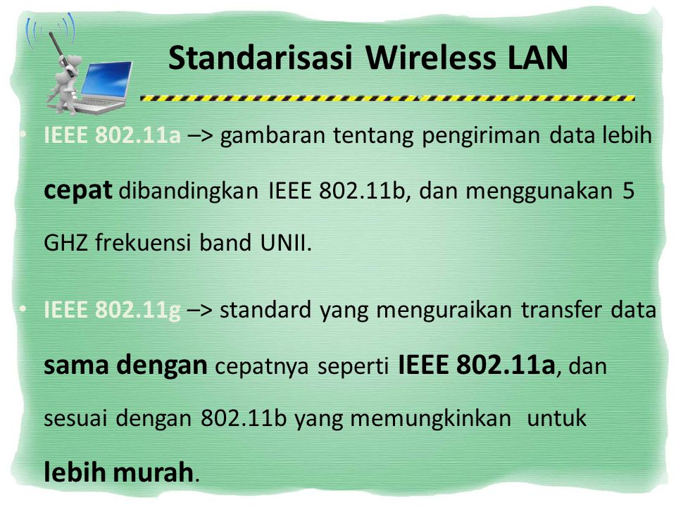 Standarisasi Wireless LAN