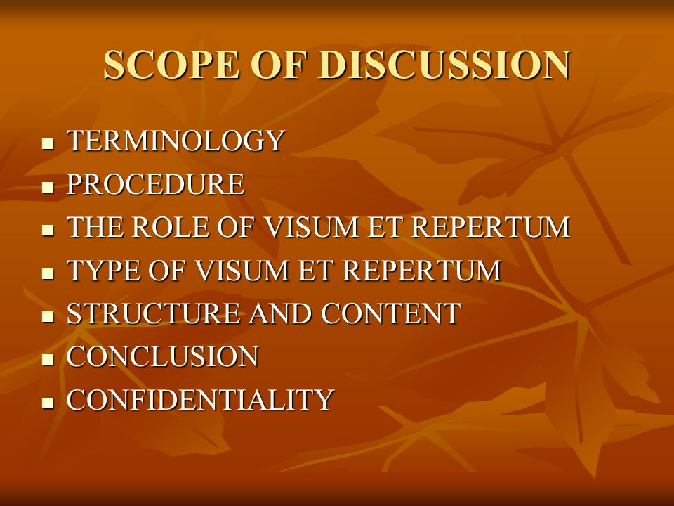 SCOPE OF DISCUSSION TERMINOLOGY PROCEDURE